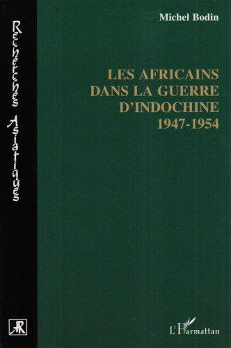 les-africains-dans-la-guerre-d-39-indochine-1947-1954