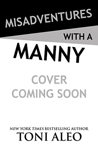 Misadventures with a Manny (Misadventures Series Book 16)