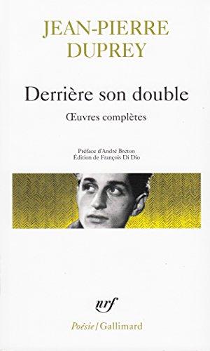 Derrière son double par Jean-Pierre Duprey