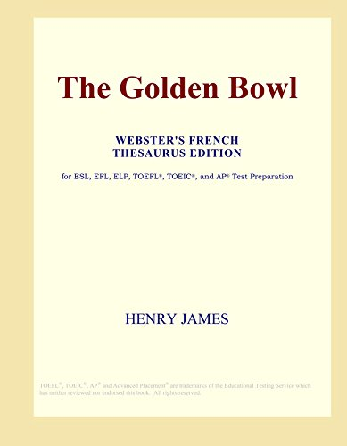 The Golden Bowl (Webster's French Thesaurus Edition)