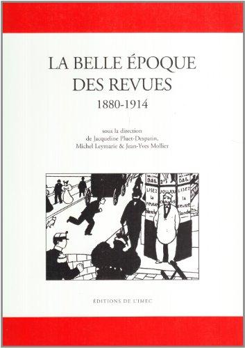 La belle poque des revues: (1880-1914)