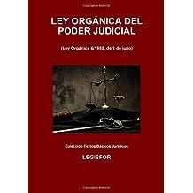 Ley Orgánica del Poder Judicial: 4.ª edición (2017). Colección Textos Básicos Jurídicos