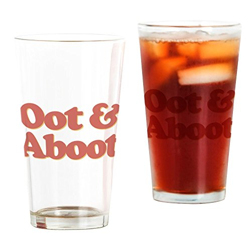CafePress - Oot & Aboot - Pint-Glas, 473 ml Trinkglas farblos
