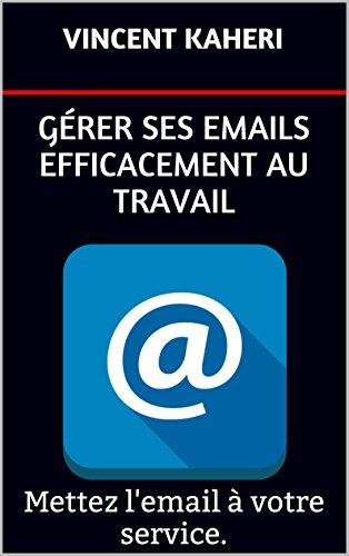 Grer ses emails efficacement au travail: Mettez l'email  votre service.