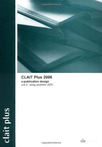 CLAiT Advanced 2006 Unit 4 E-Publication Production Using Word 2003 (New CLAIT 2006) by CiA Training Ltd. (1-Sep-2005) Spiral-bound