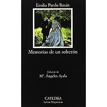 Memorias de un solterón (Letras Hispánicas)