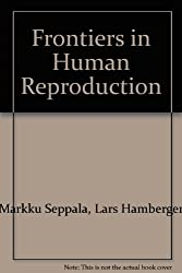 Title: Frontiers in Human Reproduction Annals of the New