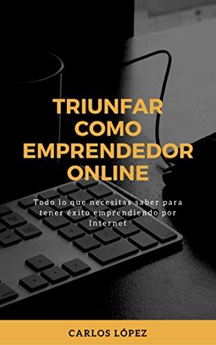 Triunfar como emprendedor online