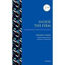 Inside the Firm: Contributions to Personnel Economics (IZA Prize in Labor Economics)