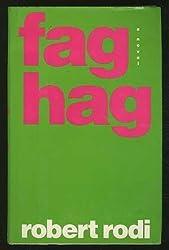 Fag Hag: 2 by Robert Rodi (1992-02-28)