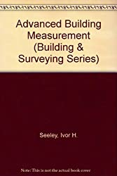 Advanced Building Measurement (Building & Surveying Series)