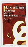 Le Manifeste Du Parti Communiste by Karl Marx (1999-01-04) - Editions Flammarion (1999-01-04) - 04/01/1999