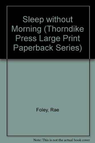 Sleep without Morning (Thorndike Press Large Print Paperback Series)