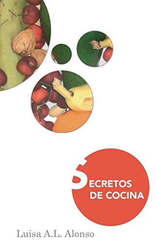 Secretos De Cocina por Luisa A.L. Alonso