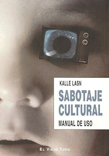 Sabotaje cultural: Manual de uso (Ensayo)