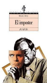 El impostor (Literatura Juvenil (A Partir De 12 Años) - Espacio Abierto) por Manuel L. Alonso