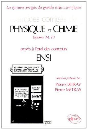 Physique et Chimie ENSI : Exercices corrigés