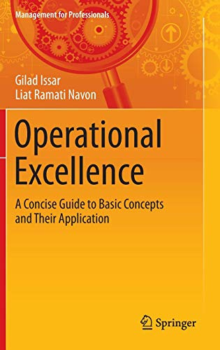 Operational Excellence: A Concise Guide to Basic Concepts and Their Application (Management for Professionals)