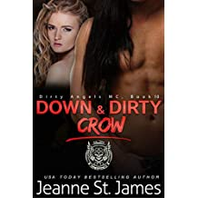 Down & Dirty: Crow (Dirty Angels MC Book 10) (English Edition)