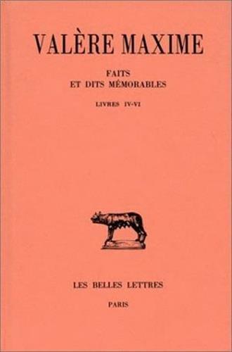 Faits et dits mmorables. Tome II : Livres IV-VI