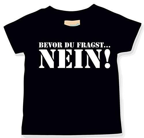Schwarz Babyshirt (Bevor DU FRAGST. Nein!; BabyShirt; schwarz; Gr. 086/092; 12-24 Monate)