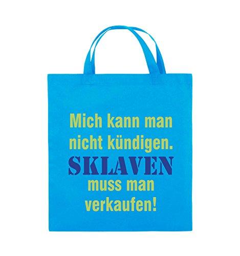 Comedy Bags - Mich kann man nicht kündigen. Sklaven muss man verkaufen! - Jutebeutel - kurze Henkel - 38x42cm - Farbe: Schwarz / Weiss-Neongrün Hellblau / Hellgrün-Royalblau