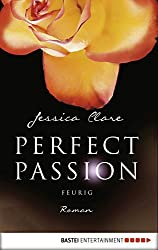 Perfect Passion - Feurig: Roman (German Edition)