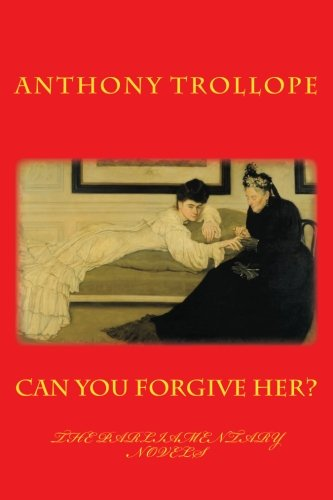 Free Download Can You Forgive Her Anthony Trollope The