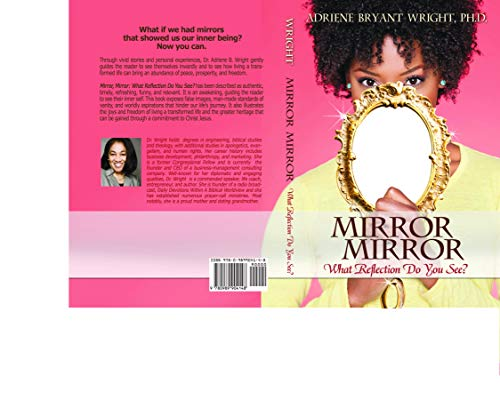 Mirror, Mirror:: What Reflection Do You See? (English Edition)