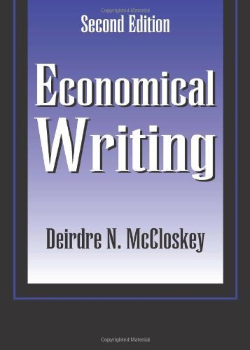 Economical Writing by Deirdre McCloskey (1999) Paperback