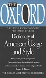 The Oxford Dictionary of American Usage and Style (Essential Resource Library) by Bryan A. Garner (2000-07-01)