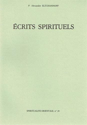 ECRITS SPIRITUELS. Extraits