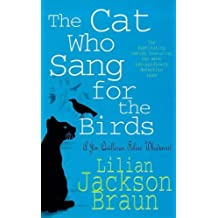 The Cat Who Sang for the Birds (The Cat Who… Mysteries, Book 20): An enchanting feline whodunit for cat lovers everywhere (The Cat Who...)