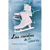 Las caídas de Sara: Volume 2 (Sara Summers)