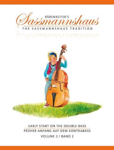 Frueher Anfang auf dem Kontrabass 2 - arrangiert für Kontrabass [Noten/Sheetmusic] Komponist : Sassmannshaus Holger