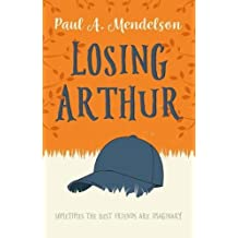 Losing Arthur