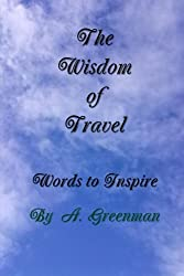 The Wisdom of Travel: Words to Inspire