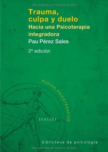 Download Trauma Culpa Y Duelo - Cosido (Biblioteca de Psicología)