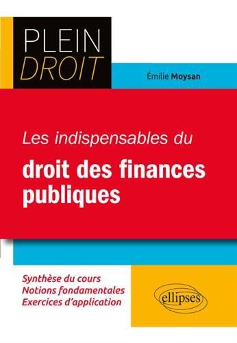 Les indispensables des finances publiques par Moysan Émilie