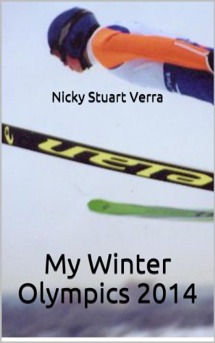 My Winter Olympics 2014 (English Edition) por Nicky Stuart Verra