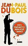 Vous plaisantez, monsieur Tanner par Dubois