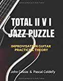 TOTAL II V I JAZZ PUZZLE: Practice and theory