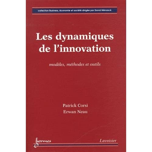 Les dynamiques de l'innovation : Modéles, méthodes et outils