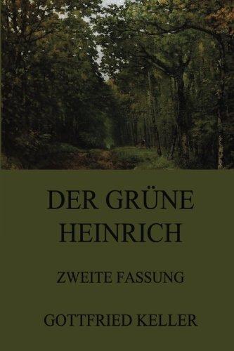 Der grüne Heinrich (Zweite Fassung) -