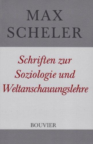 Gesammelte Werke. Studienausgabe / Schriften zur Soziologie und Weltanschauungslehre