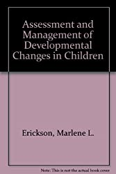 Assessment and Management of Developmental Changes in Children by Marcene Lee Powell (1976-01-01)