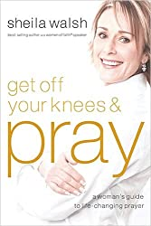 Get Off Your Knees & Pray (Paperback) - Common