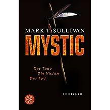 Mystic: Der Tanz - Die Vision - Der Tod