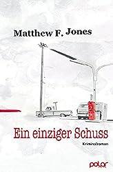 Ein einziger Schuss: Kriminalroman (German Edition)