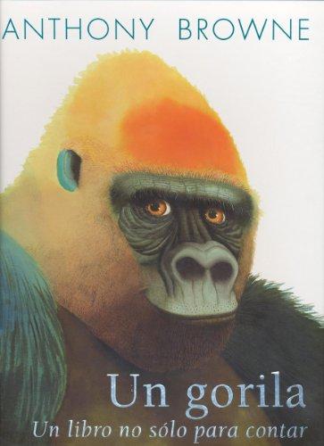 Un Gorila. Un Libro No Sólo Para Contar (Especiales de a la orilla del viento)